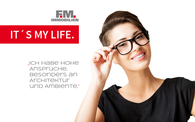 It is my life - FM-Immobilien